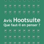 Hootsuite Avis 2021 : L'outil dépassé par la concurrence