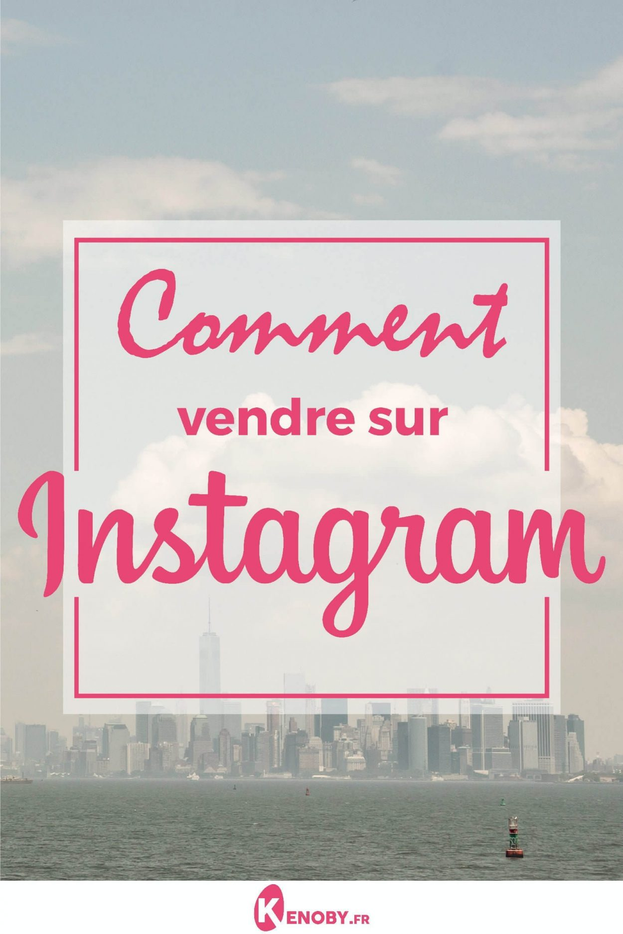 Comment vendre sur Instagram Shopping en 2020 : Publications & Stories