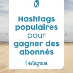 Les hashtags populaires sur Instagram 2021 par secteurs