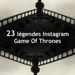 23 captions Instagram sur Game of Thrones