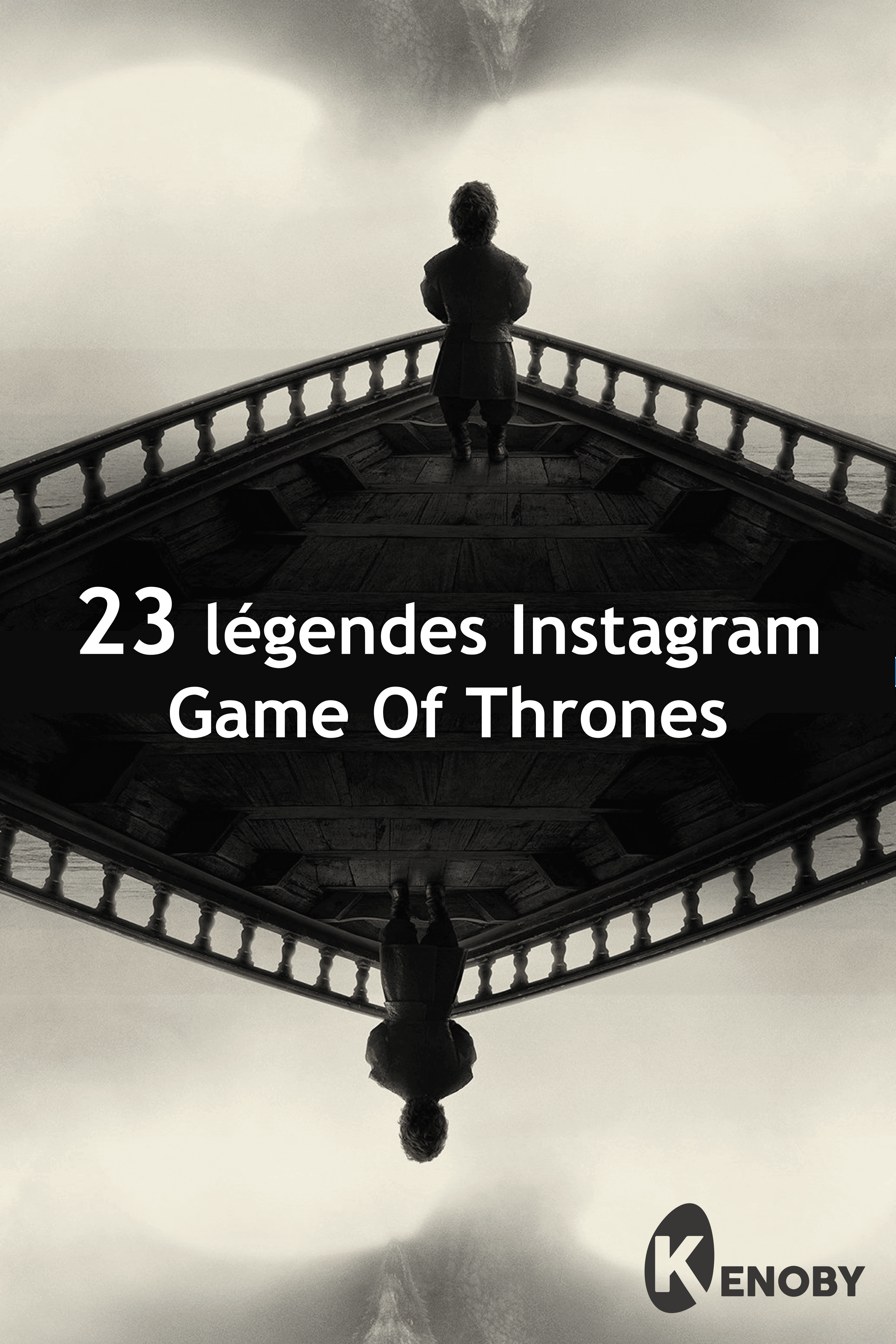 23 légendes Instagram sur « Game of Thrones »